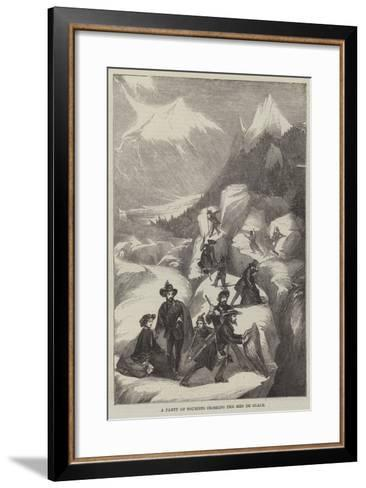 A Party of Tourists Crossing the Mer De Glace--Framed Art Print