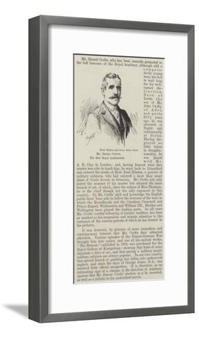 Mr Ernest Crofts, the New Royal Academician--Framed Art Print