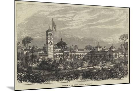 Residence of the British Legation at Teheran--Mounted Giclee Print