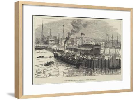 Southampton Pier, with the Isle of Wight Steam-Boat--Framed Art Print
