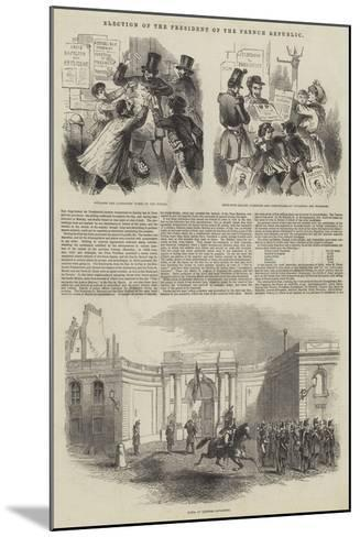 Election of the President of the French Republic--Mounted Giclee Print