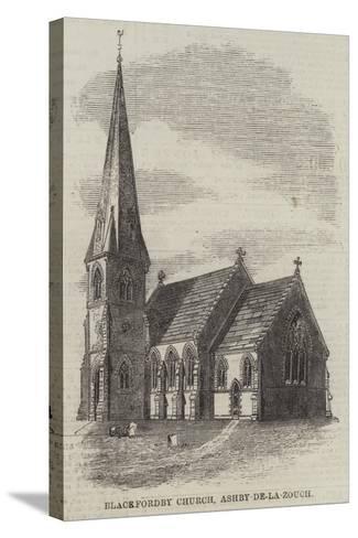 Blackfordby Church, Ashby-De-La-Zouch--Stretched Canvas Print
