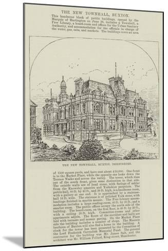 The New Townhall, Buxton, Derbyshire--Mounted Giclee Print
