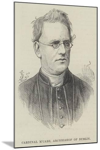 Cardinal M'Cabe, Archbishop of Dublin--Mounted Giclee Print