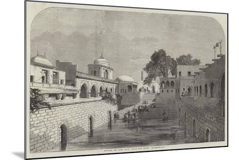 Baolee, or Open Bath, Near Old Delhi--Mounted Giclee Print