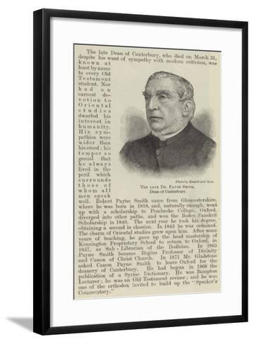 The Late Dr Payne Smith, Dean of Canterbury--Framed Art Print