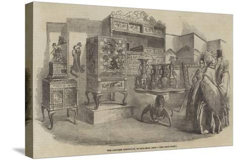 The Japanese Exhibition, in Pall-Mall East--Stretched Canvas Print