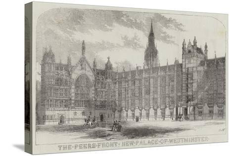 The Peers Front New Palace of Westminster--Stretched Canvas Print