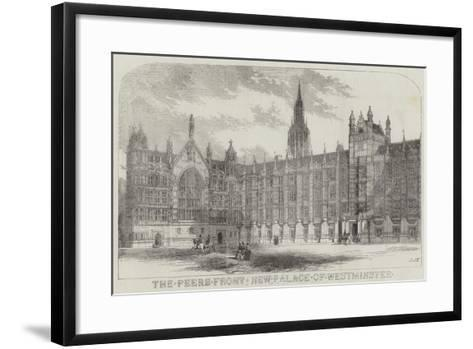 The Peers Front New Palace of Westminster--Framed Art Print