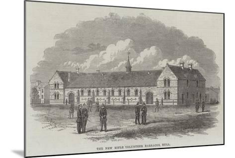 The New Rifle Volunteer Barracks, Hull--Mounted Giclee Print