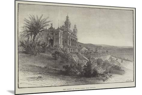 The Casino at Monte Carlo, Near Monaco--Mounted Giclee Print
