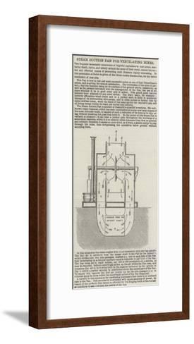 Steam Suction Fan for Ventilating Mines--Framed Art Print