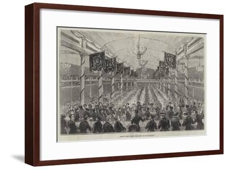Great Free-Trade Banquet at Manchester--Framed Art Print
