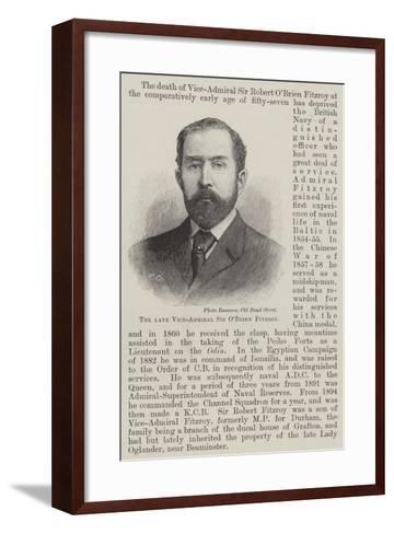 The Late Vice-Admiral Sir O'Brien Fitzroy--Framed Art Print