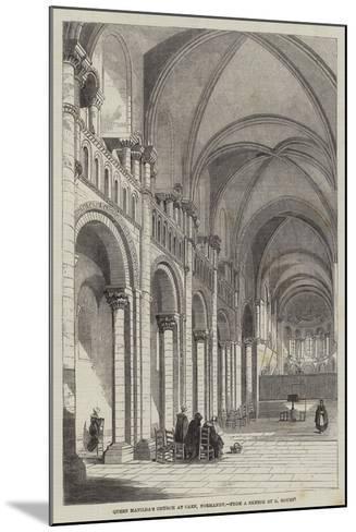 Queen Matilda's Church at Caen, Normandy--Mounted Giclee Print