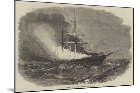 Burning of the Ship Madonna, of Belfast--Mounted Giclee Print