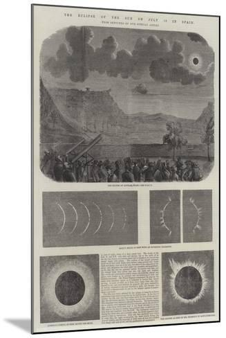 The Eclipse of the Sun on 18 July in Spain--Mounted Giclee Print