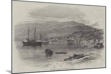 Town and Harbour of St Pierre, Martinique--Mounted Giclee Print