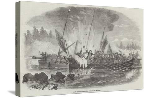 Boats Reconnoitring the Passage to Wyborg--Stretched Canvas Print