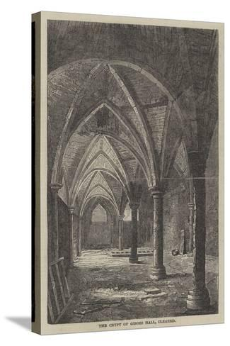 The Crypt of Gisors Hall, Cleared--Stretched Canvas Print
