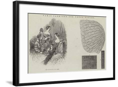 Paris Fashions for Young Ladies--Framed Art Print