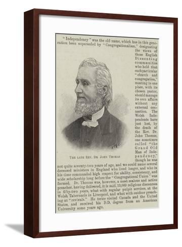 The Late Reverend Dr John Thomas--Framed Art Print