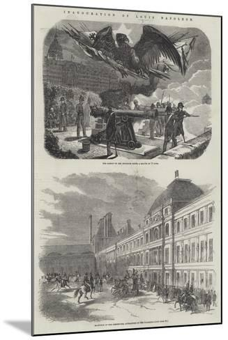 Inauguration of Louis Napoleon--Mounted Giclee Print