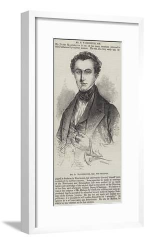 Mr D Waddington, Mp for Maldon--Framed Art Print