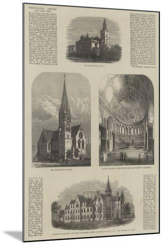 Whitechapel Church, Old and New--Mounted Giclee Print