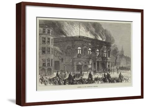 Burning of the Edinburgh Theatre--Framed Art Print