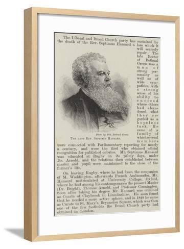 The Late Reverend Septimus Hansard--Framed Art Print