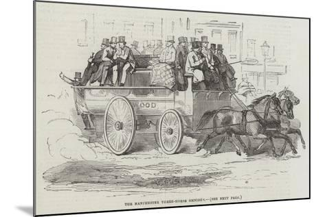 The Manchester Three-Horse Omnibus--Mounted Giclee Print