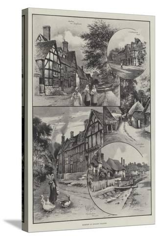 Glimpses of English Villages--Stretched Canvas Print