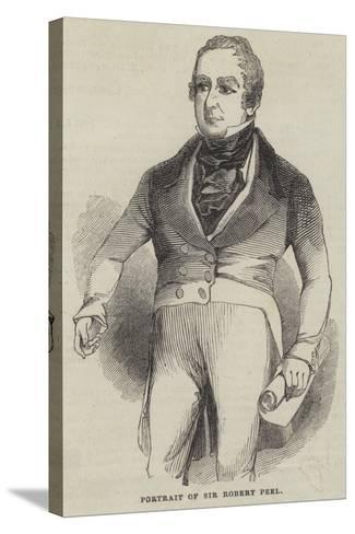 Portrait of Sir Robert Peel--Stretched Canvas Print