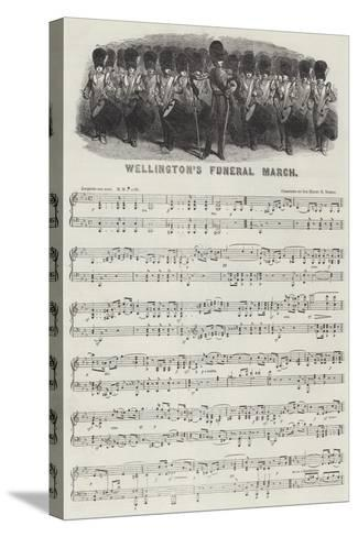 Wellington's Funeral March--Stretched Canvas Print