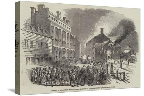 Burning of the Quebec Theatre--Stretched Canvas Print