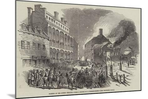 Burning of the Quebec Theatre--Mounted Giclee Print
