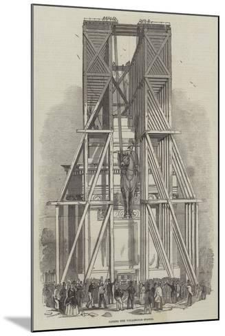 Raising the Wellington Statue--Mounted Giclee Print
