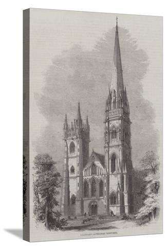 Llandaff Cathedral Restored--Stretched Canvas Print