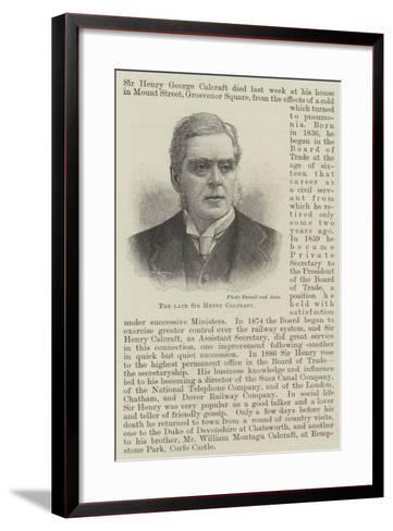The Late Sir Henry Calcraft--Framed Art Print