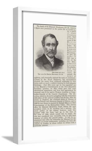 The Late Sir Edmund Henderson--Framed Art Print