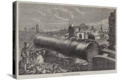 Mons Meg, Edinburgh Castle--Stretched Canvas Print
