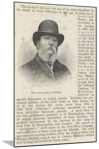 The Late Lord Calthorpe--Mounted Giclee Print