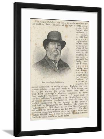The Late Lord Calthorpe--Framed Art Print