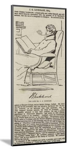 The Late Mr J G Lockhart--Mounted Giclee Print