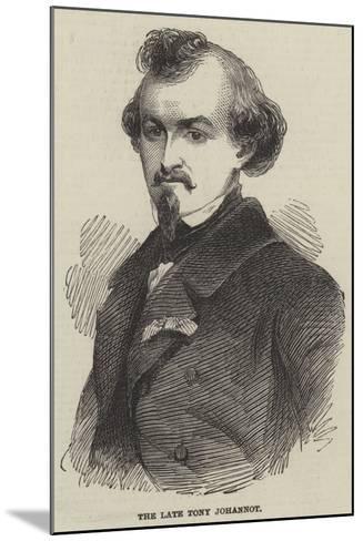 The Late Tony Johannot--Mounted Giclee Print