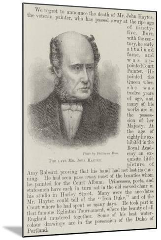The Late Mr John Hayter--Mounted Giclee Print
