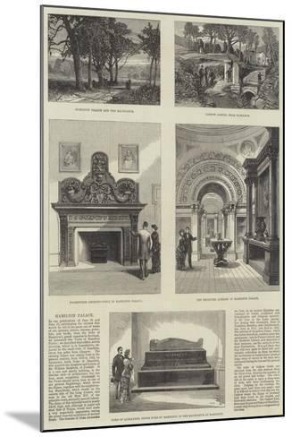 Hamilton Palace--Mounted Giclee Print