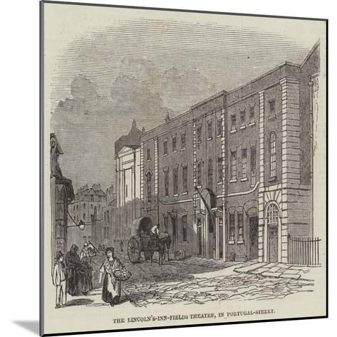 The Lincoln's-Inn-Fields Theatre, in Portugal-Street--Mounted Giclee Print