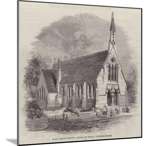 Holy Trinity Chapel School at Reach, Cambridgeshire--Mounted Giclee Print